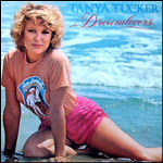 Tanya Tucker Dream Lovers Love Knows We Tried